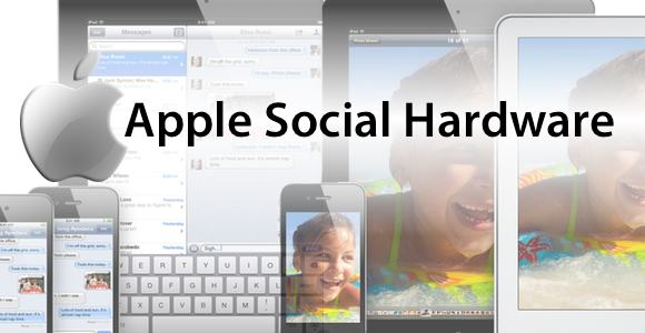 Apple social hardware Apple ed il concetto di Social Hardware