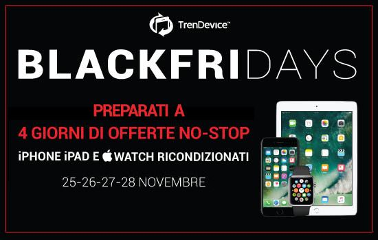 blackfriday trendevice preparati BlackFriDays TrenDevice: da domani, 4 giorni No Stop